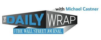 Daily Wrap Wall Street Journal